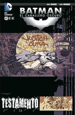 Batman: El Caballero Oscuro. Testamento