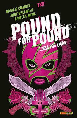 Pound for Pound: Libra por Libra