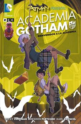 Batman presenta: Academia Gotham (Rústica) #1