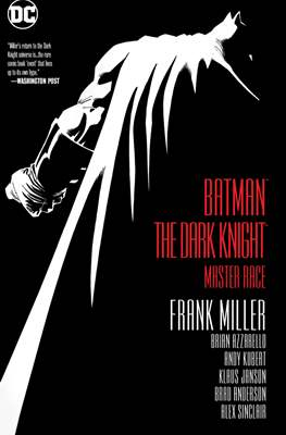 Batman - The Dark Knight: Master Race DC Comics Deluxe