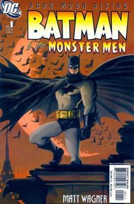 Batman & the Monster Men Vol. 1 (2006)