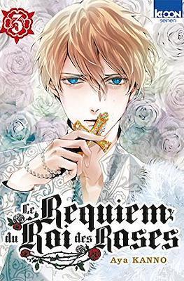 Le Requiem du Roi des Roses #3