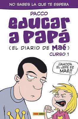 Educar a papá (Rústica 144-160 pp) #1