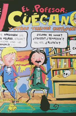 El Profesor Cuécano y otros tebeicos costumbristas