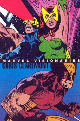 Marvel Visionaries. Chris Claremont