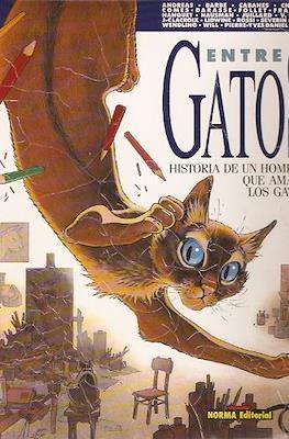 Entre Gatos: Historia de un hombre que amaba a los gatos