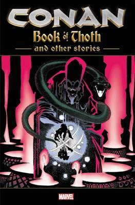 Conan: Book of Thoth and Other Stories
