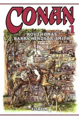 Conan. Roy Thomas & Barry Windsor-Smith (Cartoné con sobrecubierta.) #1