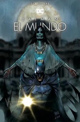 Batman: El Mundo - DC Comics Deluxe (Portada Variante)