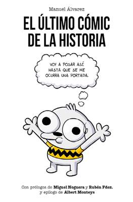 El Último Cómic de la Historia (Rústica 112 pp) #