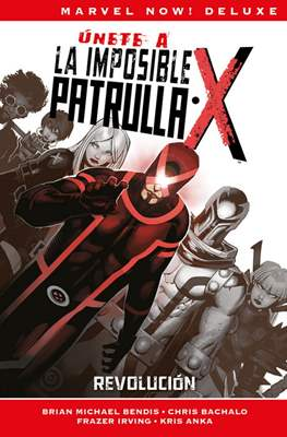 La Patrulla-X de Brian Michael Bendis. Marvel Now! Deluxe (Cartoné.) #2