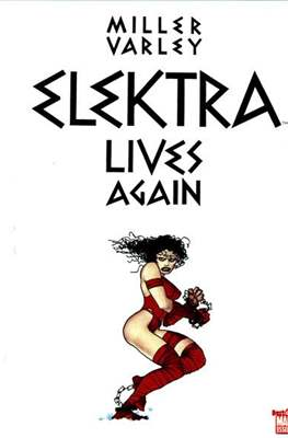 Elektra Lives Again (2007)