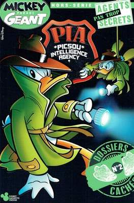 Mickey Parade Géant Hors Série - PIA (Picsou Intelligence Agency) Agents pas Trop Secrets (Broché) #2