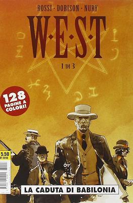 W. E. S. T. #1