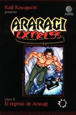 Araragi express #5