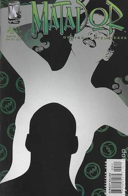 Matador (2005-2006) (Grapa) #3