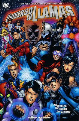 Titanes / Legión de Superhéroes. Universo en llamas