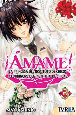 ¡Ámame! - La Princesa del Instituto de Chicos y El Príncipe del Instituto de Chicas #3