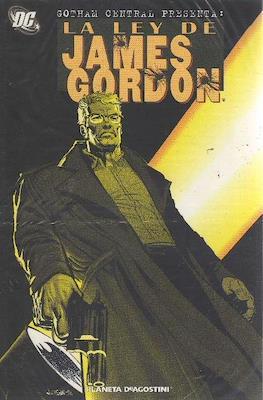 Gotham Central presenta: La ley de James Gordon