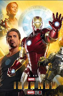 The Art Of Iron Man. 10th Anniversary Edition