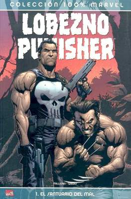 Lobezno / Punisher: El santuario del mal. 100% Marvel