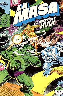 La Masa. El Increíble Hulk (Grapa 36-32 pp) #45