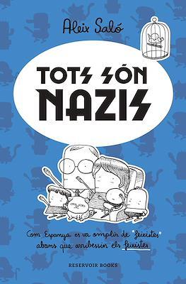 Tots són nazis (Rústica. 160 pp) #