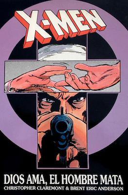 X-Men - Dios Ama, El Hombre Mata