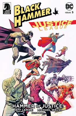 Black Hammer / Justice League: Hammer of Justice (Comic Book) #5