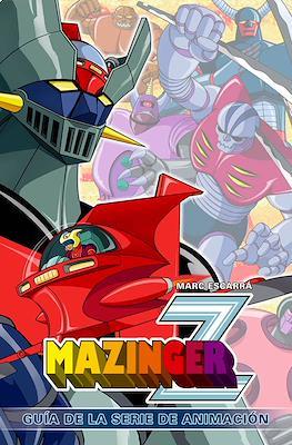 Mazinger Z: Guía de la serie de animación (Cartoné 250 pp) #
