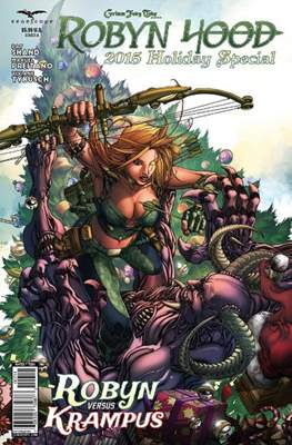 Grimm Fairy Tales presents Robyn Hood: 2015 Holiday Special