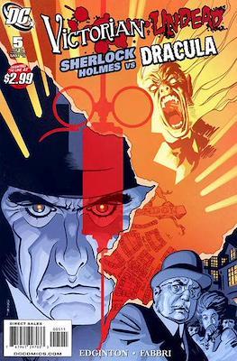 Victorian Undead: Sherlock Holmes vs. Dracula (Comic Book) #5