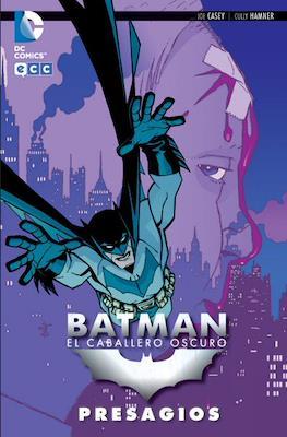 Batman: El Caballero Oscuro. Presagios
