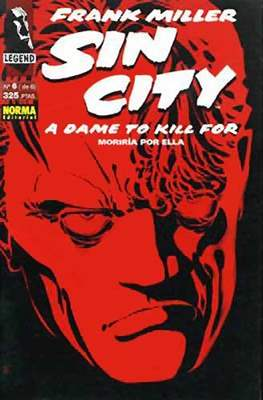 Sin City. Moriría por ella (Grapa) #6
