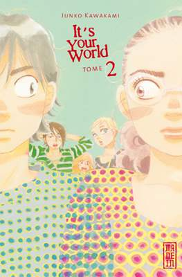 It's Your World (Broché) #2