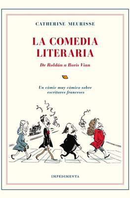 La Comedia Literaria. De Roldán a Boris Vian