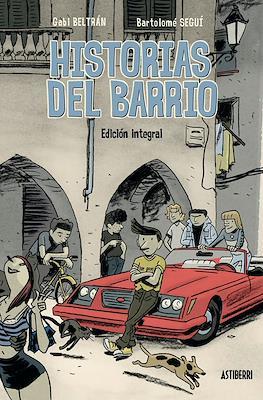 Historias del barrio. Edición Integral