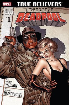 True Believers Detective Deadpool