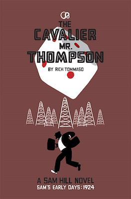 The Cavalier Mr. Thompson