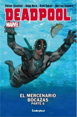 Deadpool. El mercenario bocazas (Grapa) #6