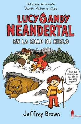 Lucy y Andy Neandertal #2