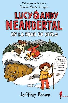 Lucy y Andy Neandertal (Rústica 224 pp) #2