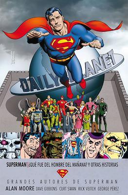 Grandes Autores de Superman: Alan Moore. ¿Qué fue del hombre del mañana? Y otras historias