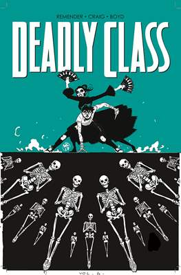 Deadly Class (Softcover 160 pp) #6