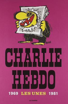 Charlie Hebdo: Les Unes 1969-1981