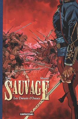 Sauvage 1. Les Damnés d'Oaxaca