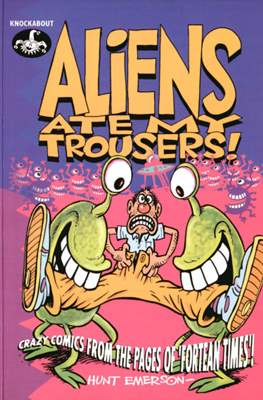 Aliens Ate My Trousers!