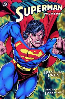 Superman Doomsday Hunter / Prey (Comic Book) #2