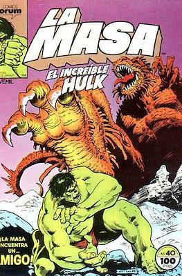 La Masa. El Increíble Hulk (Grapa 36-32 pp) #40
