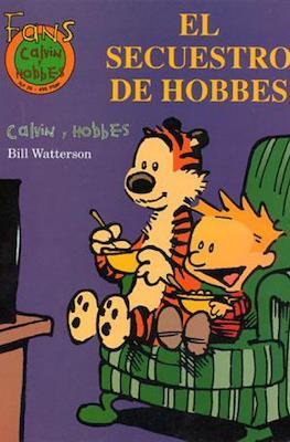 Calvin y Hobbes. Fans (Rústica 48-64 pp) #26